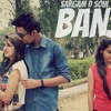 Banja | Sargam D Soul | 2015 | latest Romantic Hindi Song