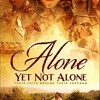 Inside Christian Cinema - Alone Yet Not Alone