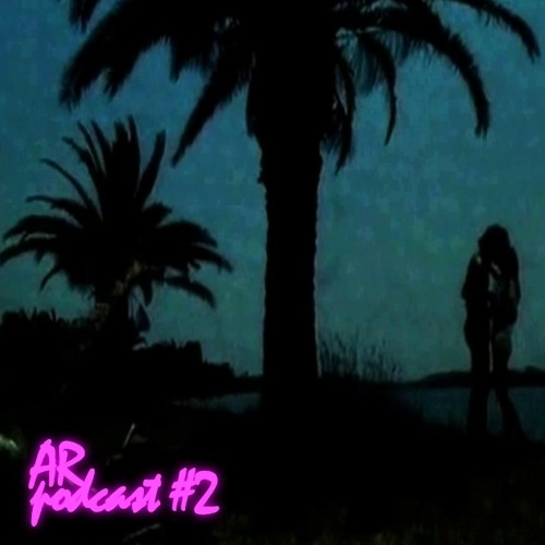 AR Podcast #2 (mixed by Mr. Backside)
