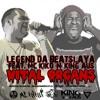 Vital Organs Remix - (King Aus & MC KiKo feat Legend da Beatslaya)