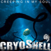 Cryoshell - Creeping In My Soul (Demo Remix)