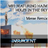 M83 - Holes In The Sky Ft. HAIM (Merse Remix)