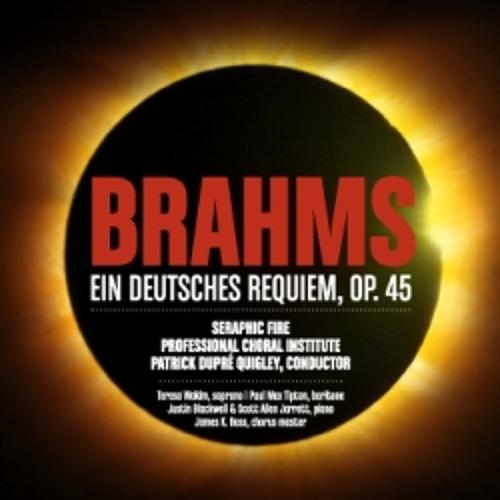 Denn Wir Haben Hie Keine Bleibende Statt (partial) from Ein Deutsches Requiem, Brahms, Op. 45