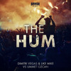 Dimitri Vegas & Like Mike vs Ummet Ozcan - The Hum - BEATPORT #1