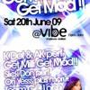 DJ Freddo, Ak & Kdot - Get Milli Get Mad 2009 Live @ Vibe