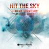 Jeremy Thompson feat. Athena Ripka - Hit the Sky