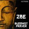 2BE - Buddhist Prayer - HGTR006 (FREE DOWNLOAD)