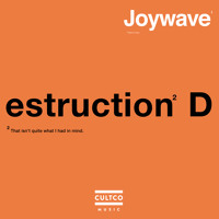 Joywave Destruction Artwork