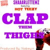 Shaaarlettemz ft Hot Teezy - Clap Them Thighs
