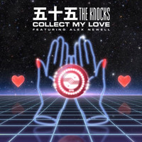 The Knocks - Collect My Love (Ft. Alex Newell)