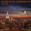 Sound Of My Underground - Vol III  with Nelly Jay [Free Download]