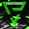 Van Pain -  Tech-House Set CUBE 2015