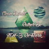 Clean Bandit - Rather Be (FM-3 ReTwerk) [FREE DOWNLOAD IN BUY]