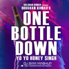 One Bottle Down - Yo Yo Honey Singh | (DJ Sam Mashup Remix) FREE DOWNLOAD (Click Buy)!!!