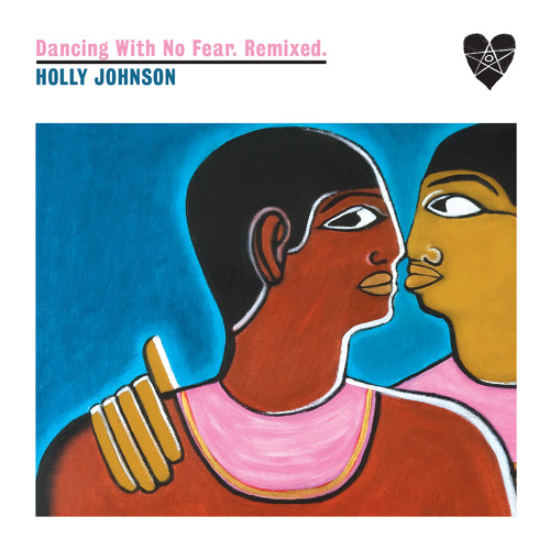 #FreeDL - Holly Johnson - Dancing With No Fear (Dimitri From Paris Dubbing With No Fear)