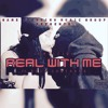 2. Real With Me (Ft. Bosh Santanna) mp3