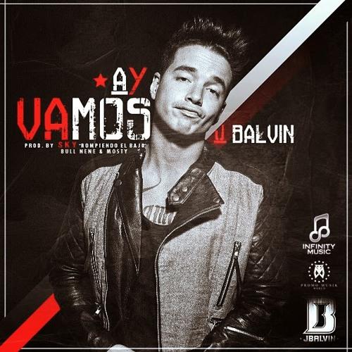 J Balvin Ay Vamos Alvaro Castle Mambo Remix 2015 Free Download By Alvaro Castle