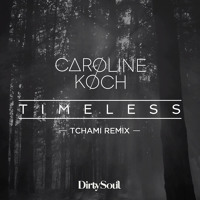 Caroline Koch Timeless (Tchami Remix) Artwork