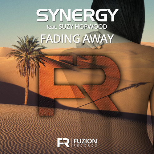 Synergy ft. Suzy Hopwood - Fading Away (Preview)
