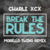 Break The Rules (Morello Twins Remix)