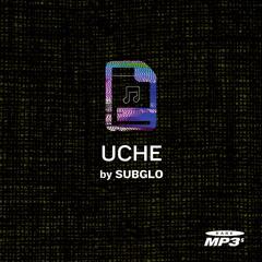 Subglo - Uche