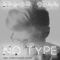 Rae Sremmurd No Type (Xavier Dunn Cover) Artwork