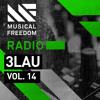 Musical Freedom Radio Episode 14 - 3LAU