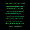 Roger Waters - The Tide Is Turning (Rafael Lambert Remix) (FREE DOWNLOAD)