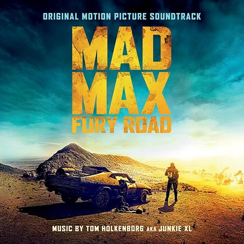 Mad Max Fury Road - Escape - Tom Holkenborg (Junkie XL)