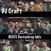 DJ Craft BESTE Deutschrap Mix