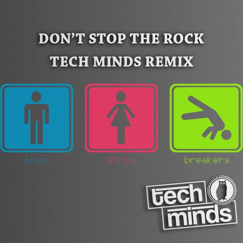 Don't Stop The Rock (Tech Minds Remix)
