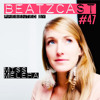 BEATZCAST 47 - Miss Melera
