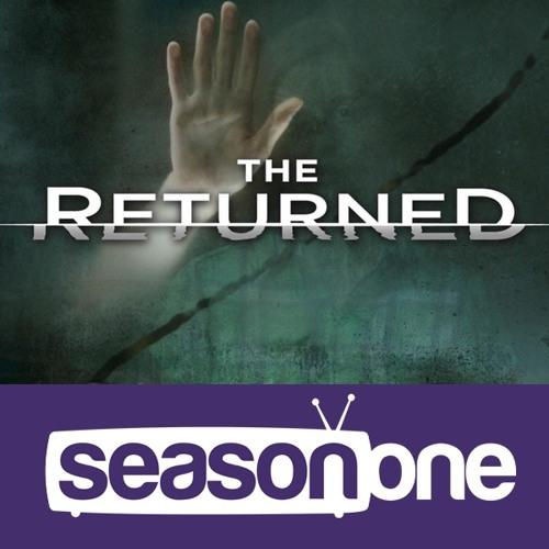 Season One 251: The Returned