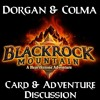 Dorgan & Colma: The Blackrock Mountain Discussion (Cards & Adventure)