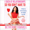 I SUCK AT RELATIONSHIPS SO YOU DON'T HAVE TO Audiobook Excerpt