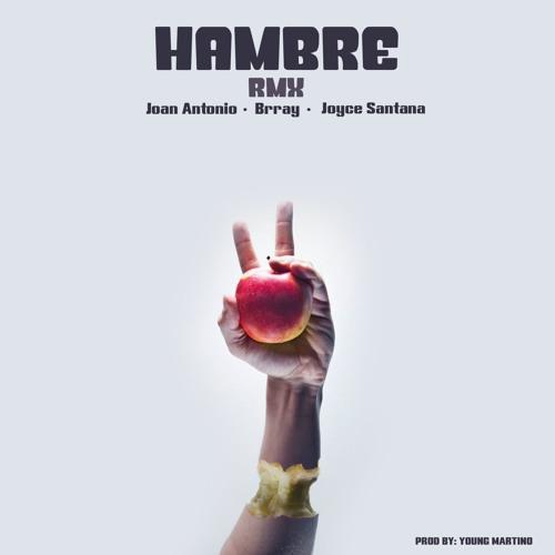 HAMBRErmx - Joan Antonio x Brray x Joyce Santana (Prod. by Young Martino)