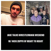 Jake Talks Wrestlemania Weekend With Nick Zoppo Of Heart To Heart