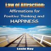 Law of Attraction: Affirmations for Positive Thinking and Happiness