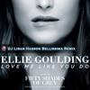 Download Ellie Goulding - Love Me Like You Do | DJ Liran Hasson Bellissima Remix Mp3