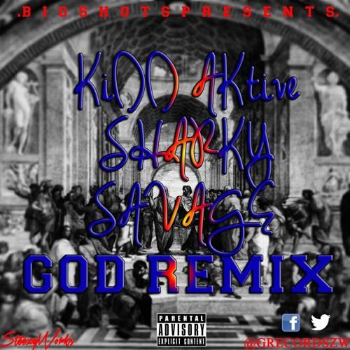 KiDD Aktive, Sharky & Savage - GOD Remix (Prod by Fun_f) #Bigshots +263775491109