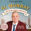 Let's Re-Great Britain written and read by Al Murray (Audiobook Extract)