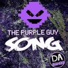 I'm The Purple Guy (Five Nights At Freddy's 3 Song)DAGames