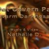 Nathalie D. Secret Cavern Part 2 Warm Darkness Excerpt (Complete free music video see details)