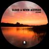 Sloud & Kevin Acevedo - Magnetik (Original Mix) Demo