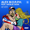 Alex M.O.R.P.H. feat. Natalie Gioia - 4Ever