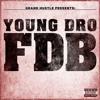 Young Dro - Fuck Dat Bitch (DoubKore Dreamskipper Bootleg) ! *FREE DOWNLOAD* !