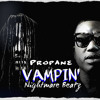 Vampin' Snipp. (Prod. Propane x Nightmare Beatz)