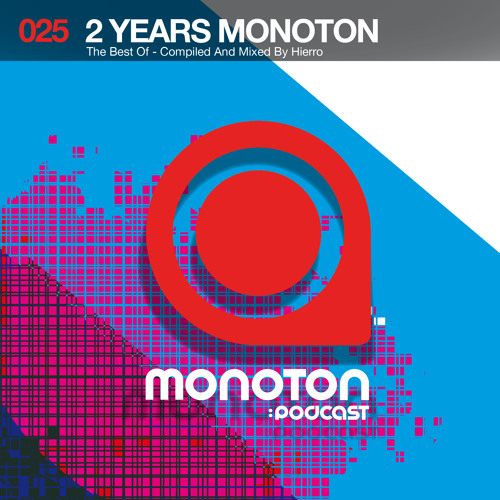 MNTNPC025 -  2 Years MONOTON - The Best Of - Mixed By Hierro