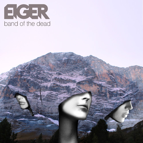 EIGER - Band of the Dead