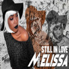 Still In Love- Melissa Rose